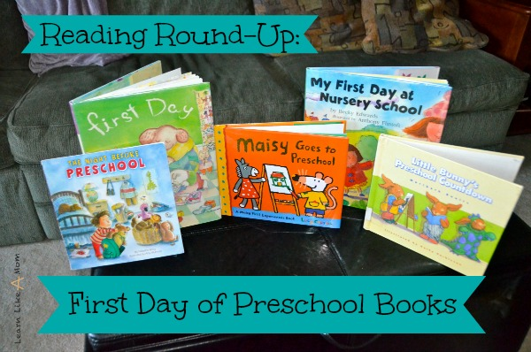 Ten First Day of Preschool Books - Learn Like A Mom! http://learnlikeamom.com/subjects/literature/reading-round-…reschool-books/ #preschool #education #childrensbooks #kids