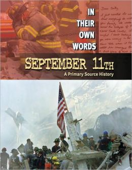 September 11-A primary source history