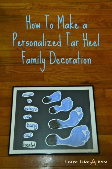 Personalized Tar Heel Family Footprints Decoration...Home is where we hang our heels! - Learn Like A Mom! http://learnlikeamom.com/creative-corner/decorating/tar-heel-footprint-decoration/ #tarheels #decoration #footprints