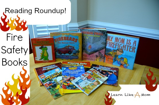Ten Books About Fire Safety and Firefighters. - Learn Like A Mom! #books #childrensbooks #fireman #firefighters #firesafety http://learnlikeamom.com/subjects/social-studies/reading-roundu…e-safety-books/