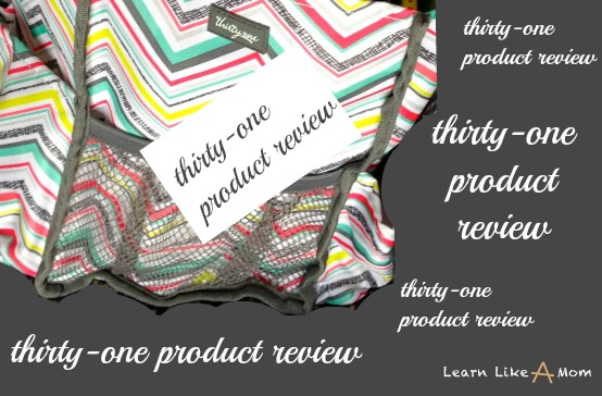 thirty-one tote product review - Learn Like A Mom! http://learnlikeamom.com/out-and-about/around-town/thirty-one-product-review/