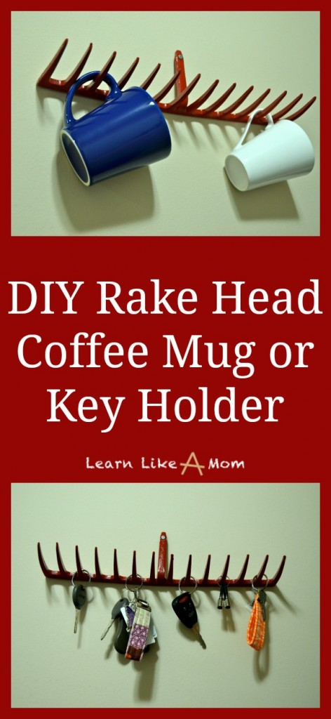DIY Rake Head Coffee Mug or Key Holder! - Learn Like A Mom! http://learnlikeamom.com/creative-corner/diy/two-rake-head-holders/ #rakehead #diy #homedecor