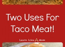 Two Uses For Taco Meat