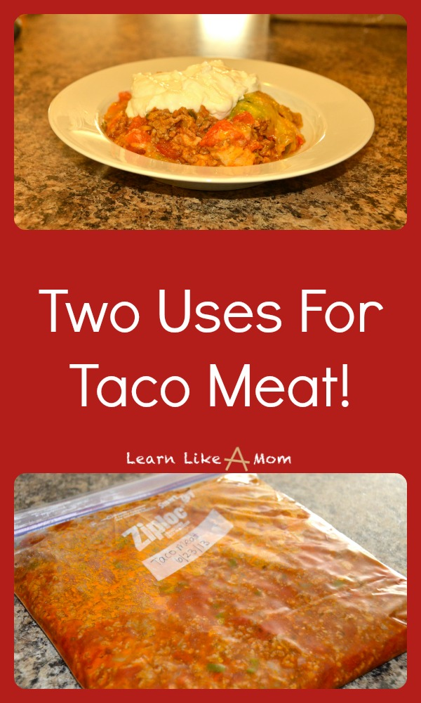 Here are two uses for taco meat! Learn Like A Mom! http://learnlikeamom.com/recipes/two-uses-taco-meat/ ? #tacos #recipe #dinner #freezercooking