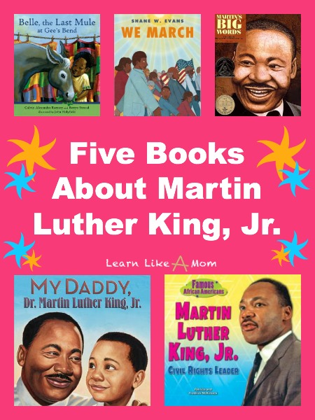 Five MLK Books for Children - Learn Like A Mom! http://learnlikeamom.com/subjects/social-studies/reading-roundup-mlk-books/  #childrensbooks #books #ece #mlk