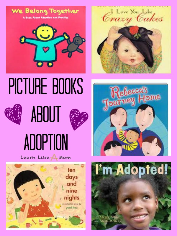 Picture books about adoption from Learn Like A Mom! http://learnlikeamom.com/subjects/social-studies/books-adoption/ #adoption #childrensbooks #adoptionbooks
