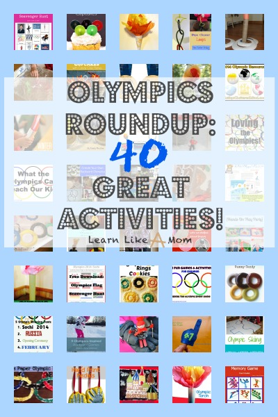 Olympics Roundup: 40 Great Olympics Activities, Ideas, Recipes, and Sources of Information! Learn Like A Mom! http://learnlikeamom.com/creative-corner/parties/olympics-activities/ #olympics #ece #roundup