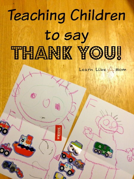 Teaching Children to say Thank You from Learn Like A Mom! http://learnlikeamom.com/thank-you-notes/ Teaching our children to say thank you is the only way to make sure that this custom doesn't disappear! Find out how to make this happen in your family! #thankyou #thankyounotes #ece #custom #socialstudies