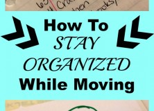 Stay Organized While Moving